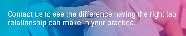 Contact us to see the difference having the right lab relationship can make in your practice.